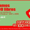 Santiago en 100 palabras: en el Día Internacional del Libro regalarán 100 mil ejemplares